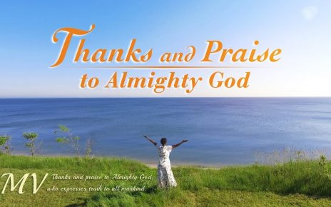 "Christian Music Video | ""Thanks and Praise to Almighty God"" 