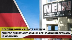 Cologne Human Rights Festival: Chinese Christians' Asylum Application in Germany is Worrying